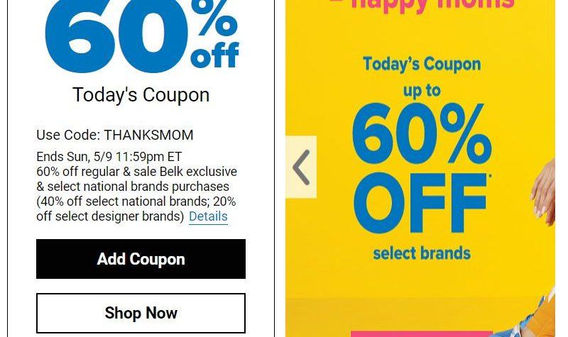 Belk 60% Off Belk Exclusives & National Brands Purchases